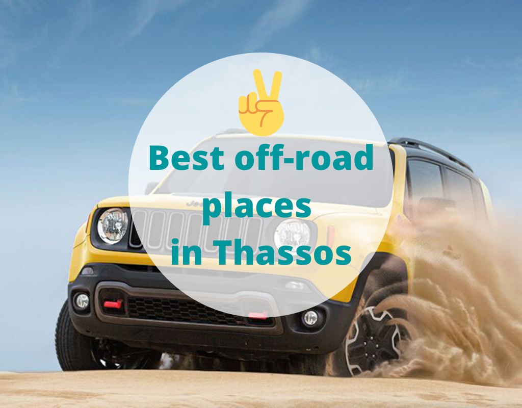 Best off-road places in Thassos