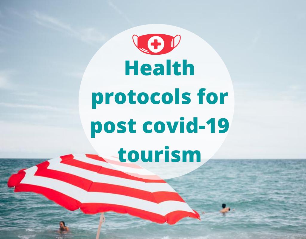 Health Protocols for post covid-19 tourism