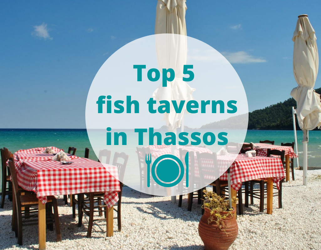 Top 5 fish taverns in Thassos
